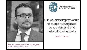Deep Dive – Feras Hani, Infrastructure System Engineer, CommScope